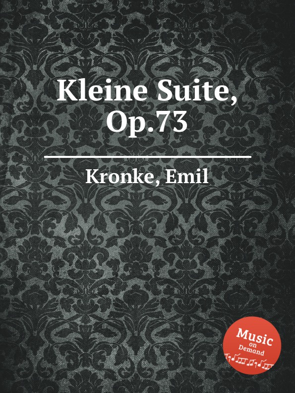 лучшая цена E. Kronke Kleine Suite, Op.73