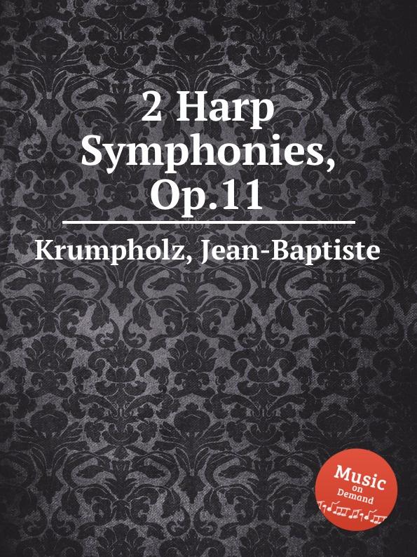 J. Krumpholz 2 Harp Symphonies, Op.11 the grass harp