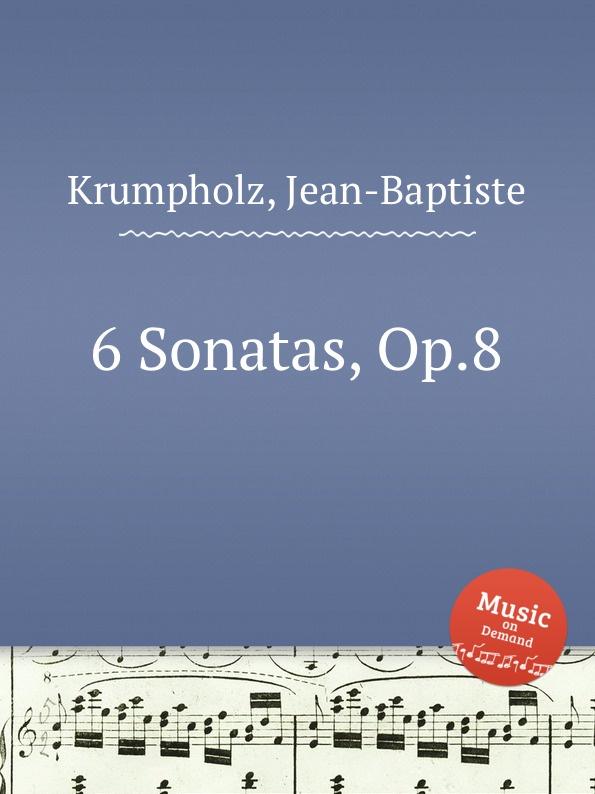 J. Krumpholz 6 Sonatas, Op.8 j e galliard 6 flute sonatas op 1