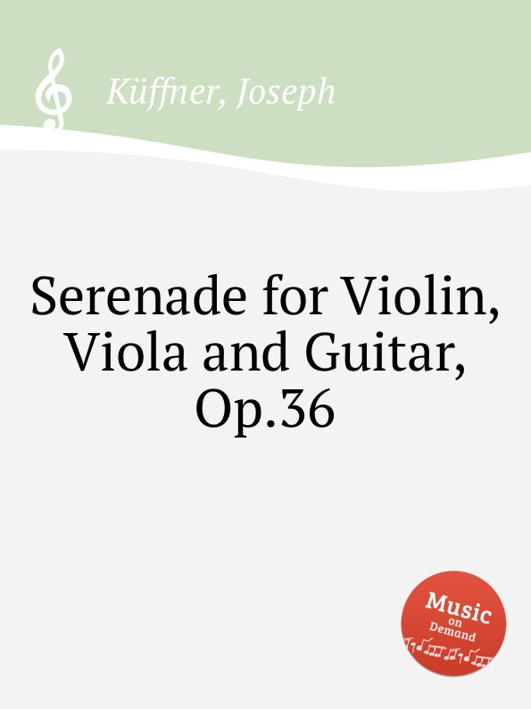 J. Küffner Serenade for Violin, Viola and Guitar, Op.36 цена