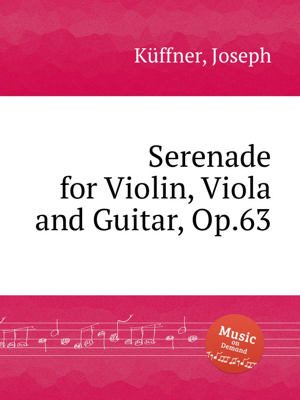 J. Küffner Serenade for Violin, Viola and Guitar, Op.63 цена