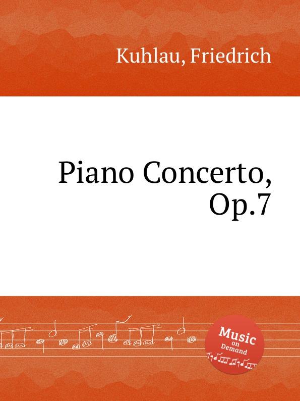 F. Kuhlau Piano Concerto, Op.7