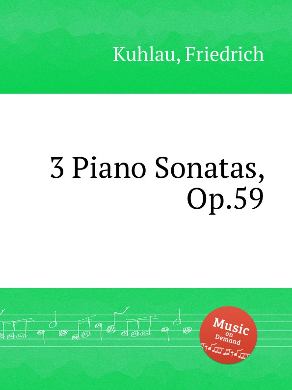 F. Kuhlau 3 Piano Sonatas, Op.59 цена и фото