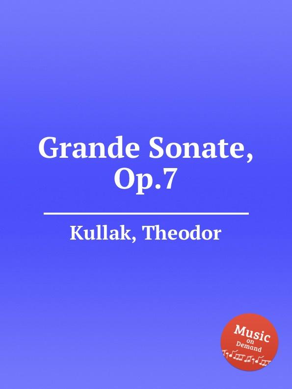 T. Kullak Grande Sonate, Op.7 d steibelt grande sonate martiale op 82