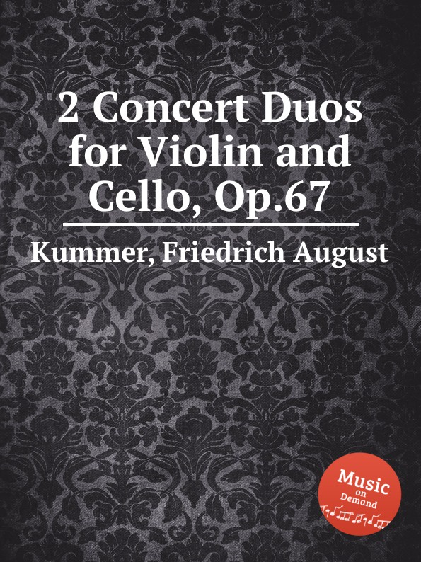 цена F.A. Kummer 2 Concert Duos for Violin and Cello, Op.67 в интернет-магазинах