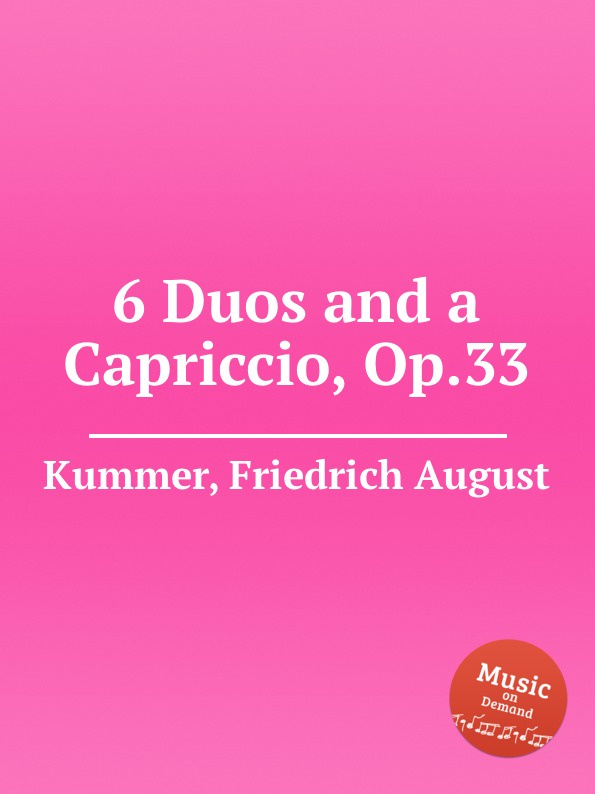 F.A. Kummer 6 Duos and a Capriccio, Op.33 kummer frederic arnold the ivory snuff box