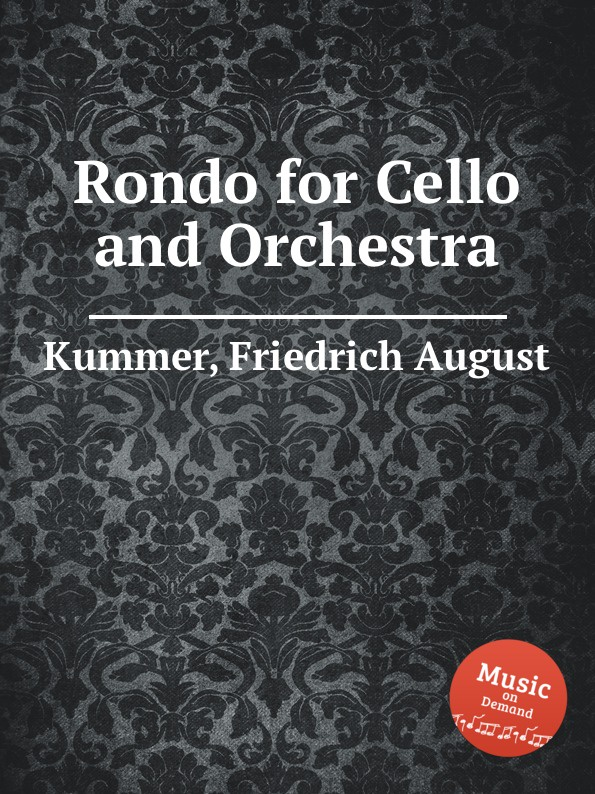 F.A. Kummer Rondo for Cello and Orchestra kummer frederic arnold the ivory snuff box