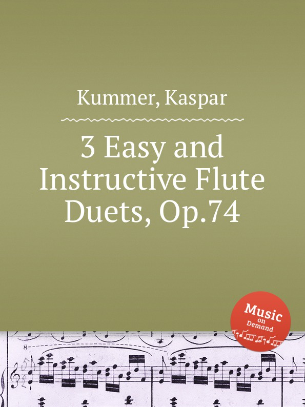 цена K. Kummer 3 Easy and Instructive Flute Duets, Op.74 в интернет-магазинах