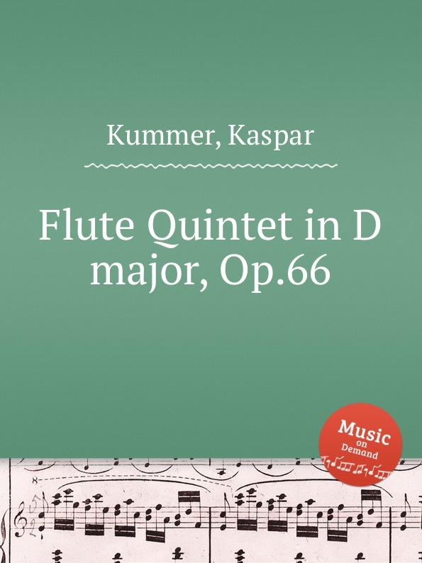 K. Kummer Flute Quintet in D major, Op.66 kummer frederic arnold the ivory snuff box