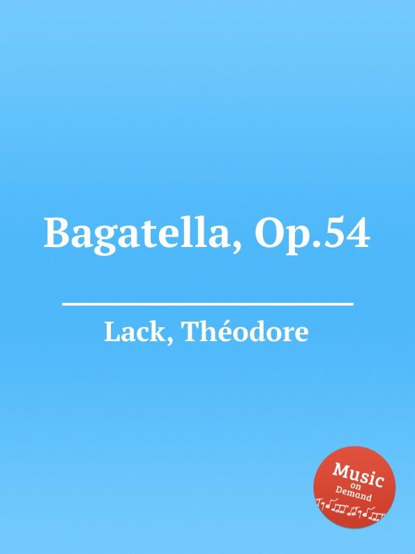 T. Lack Bagatella, Op.54 цена и фото