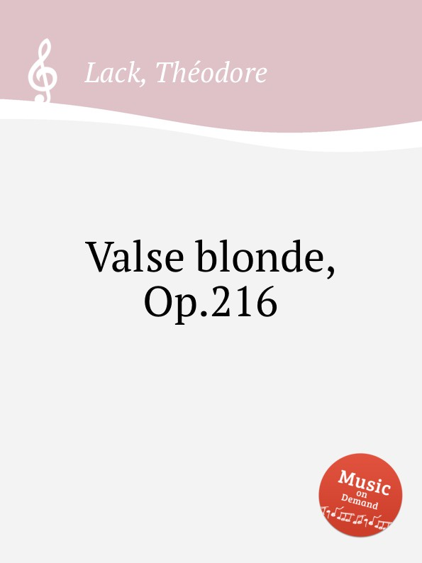 T. Lack Valse blonde, Op.216 цена и фото