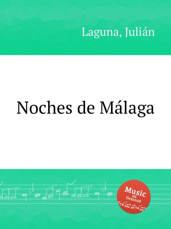 цена на J. Laguna Noches de Malaga