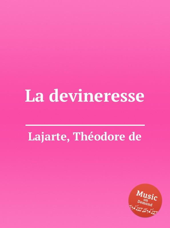 T.d. Lajarte La devineresse