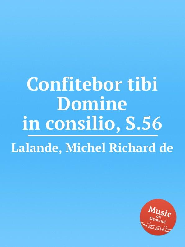 M.R. Lalande Confitebor tibi Domine in consilio, S.56 m r lalande confitebimur tibi deus s 59