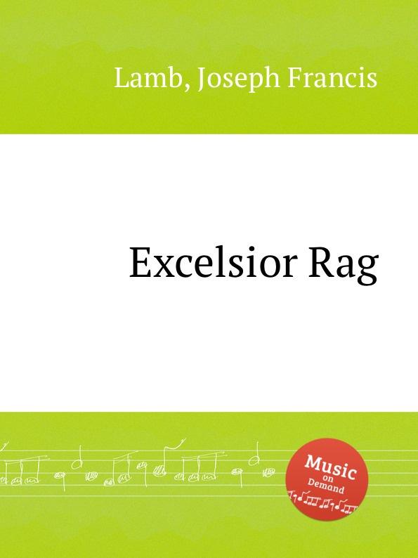 J.F. Lamb Excelsior Rag