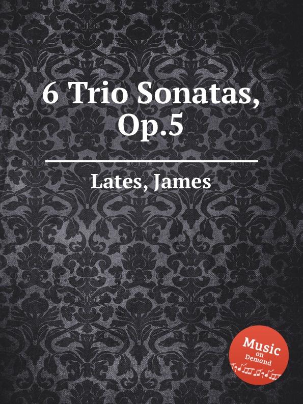 J. Lates 6 Trio Sonatas, Op.5 j b de boismortier 6 trio sonatas op 7