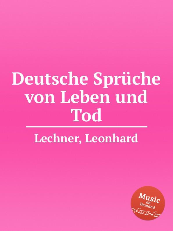 цена L. Lechner Deutsche Spruche von Leben und Tod