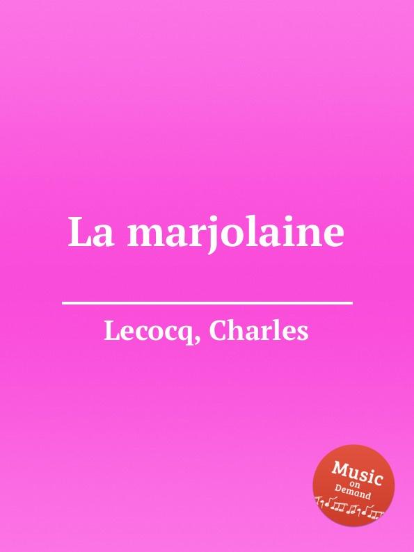 C. Lecocq La marjolaine