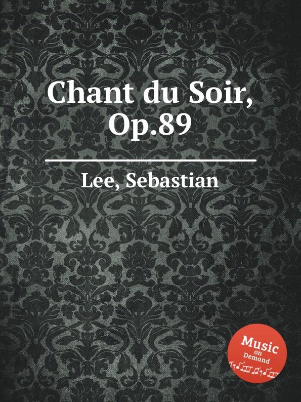 S. Lee Chant du Soir, Op.89 стоимость