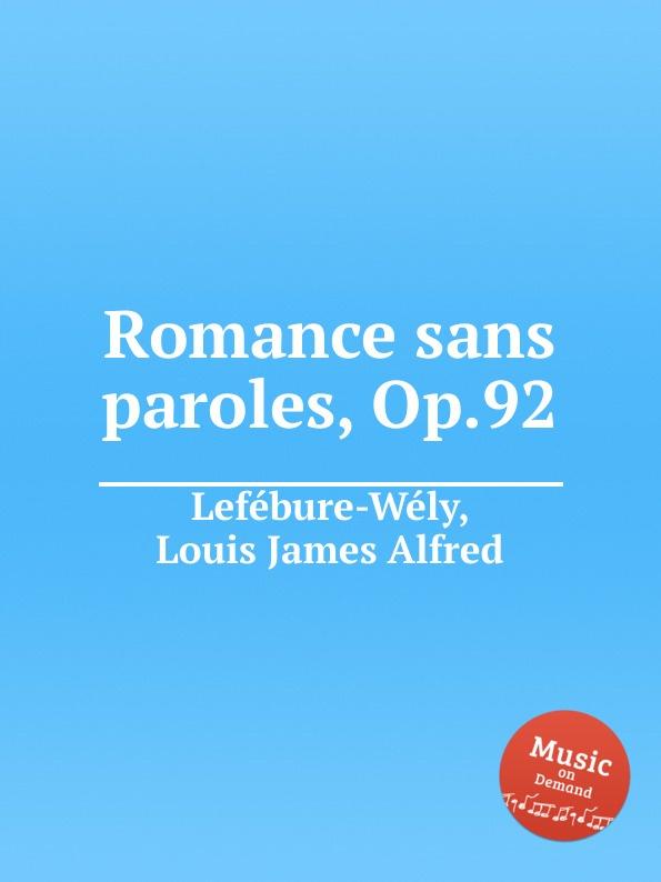 L.J. Lefébure-Wély Romance sans paroles, Op.92 цена в Москве и Питере