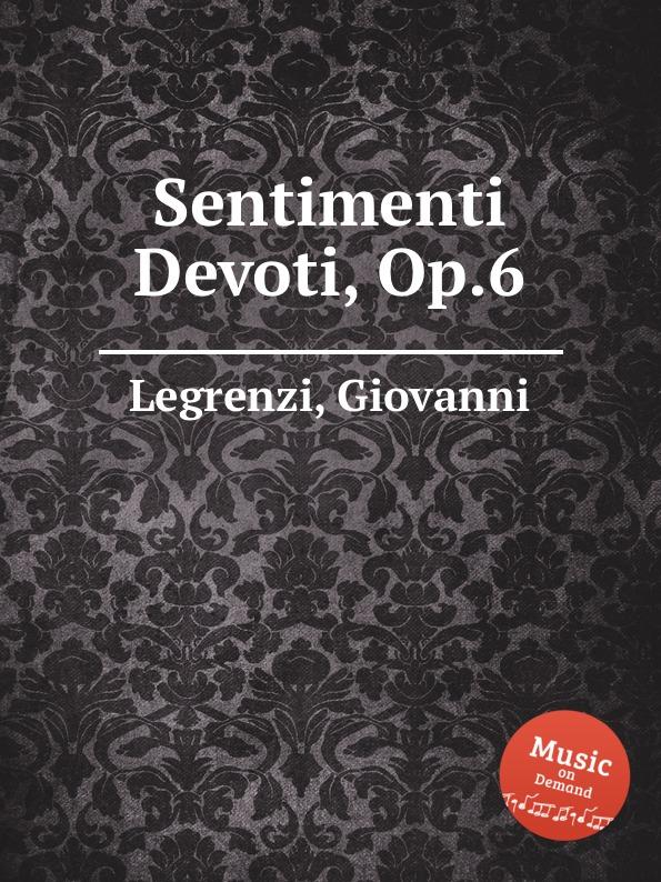 G. Legrenzi Sentimenti Devoti, Op.6 g legrenzi 18 sonatas op 10