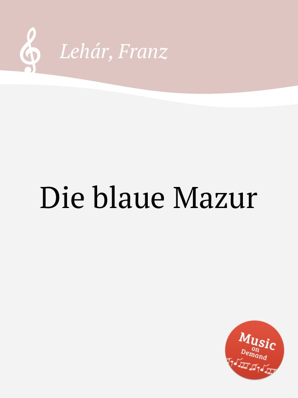 F. Lehár Die blaue Mazur недорого