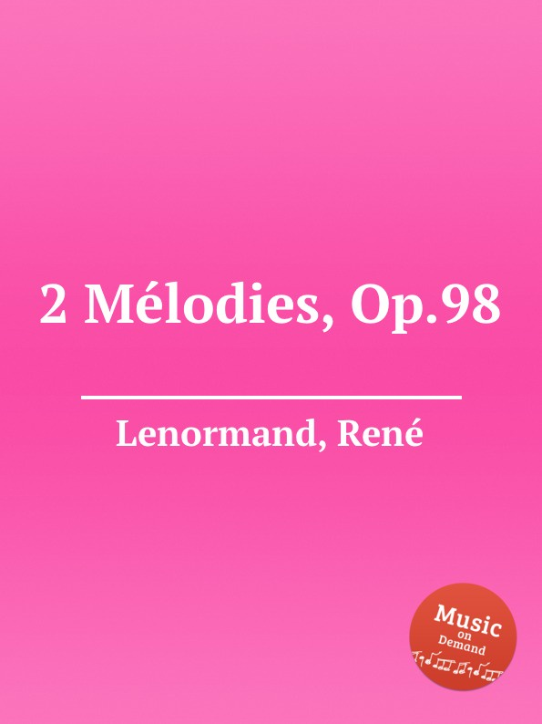 R. Lenormand 2 Melodies, Op.98 keyboard 98