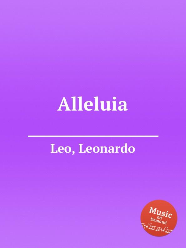 Фото - L. Leo Alleluia l leo alleluia