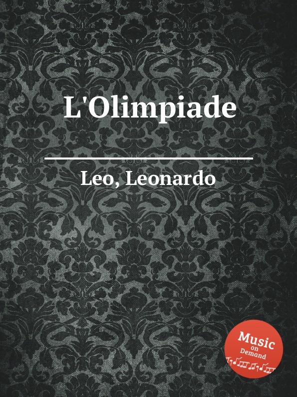 Фото - L. Leo L.Olimpiade l leo alleluia