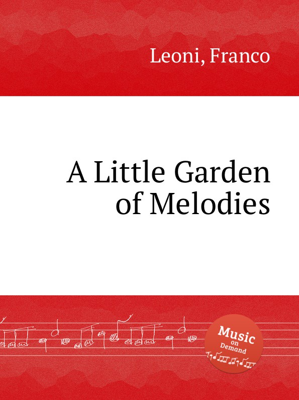F. Leoni A Little Garden of Melodies f leoni a little garden of melodies