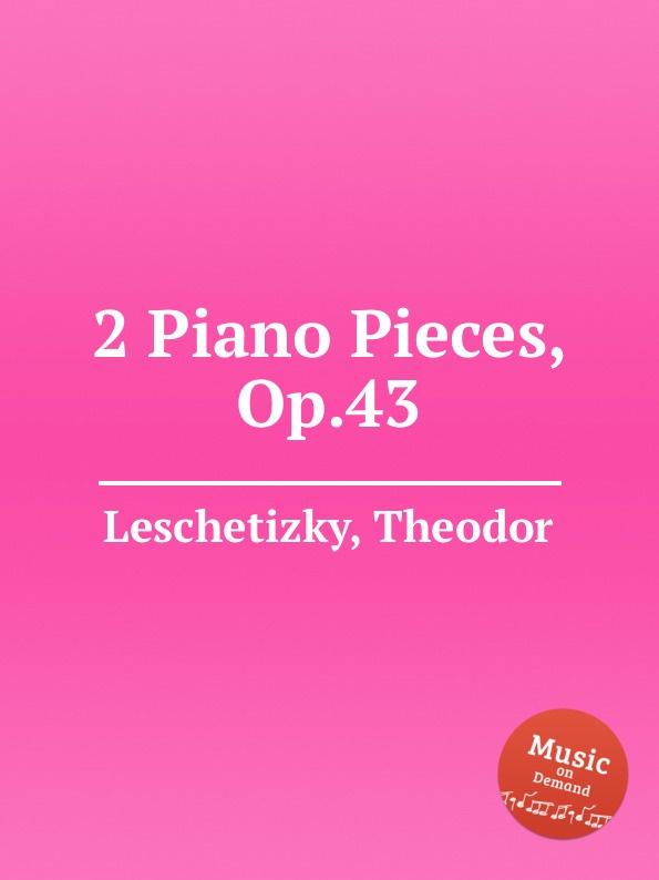T. Leschetizky 2 Piano Pieces, Op.43
