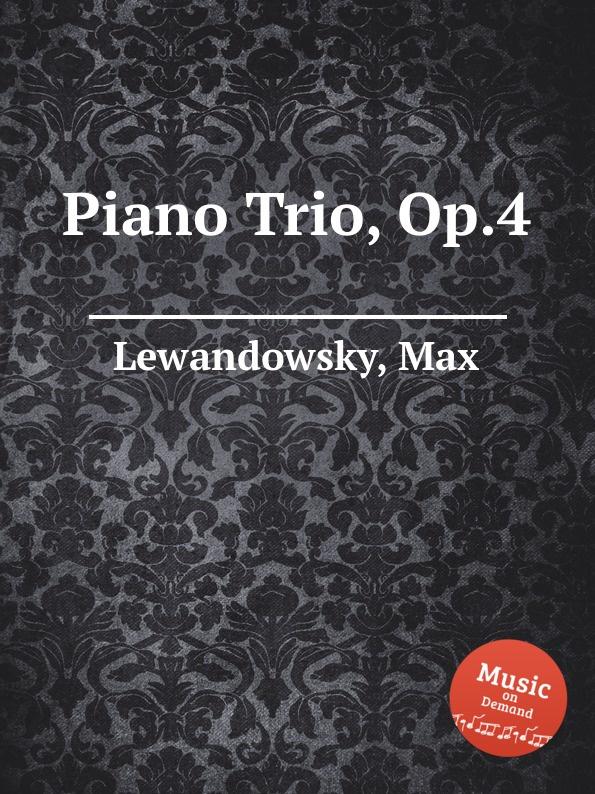 M. Lewandowsky Piano Trio, Op.4