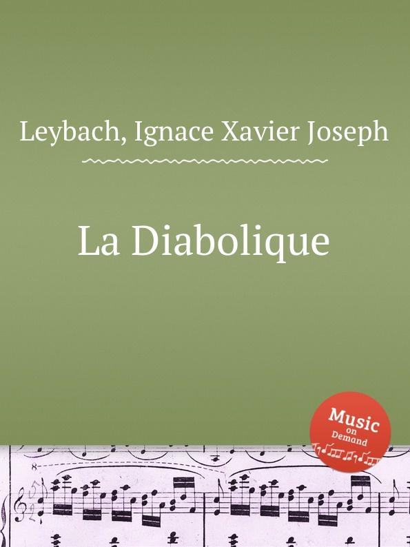 I.X. Leybach La Diabolique