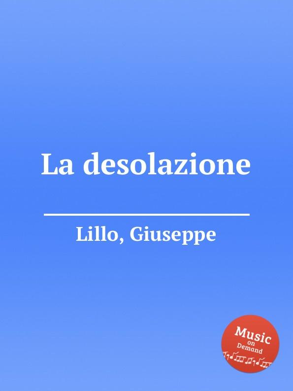G. Lillo La desolazione