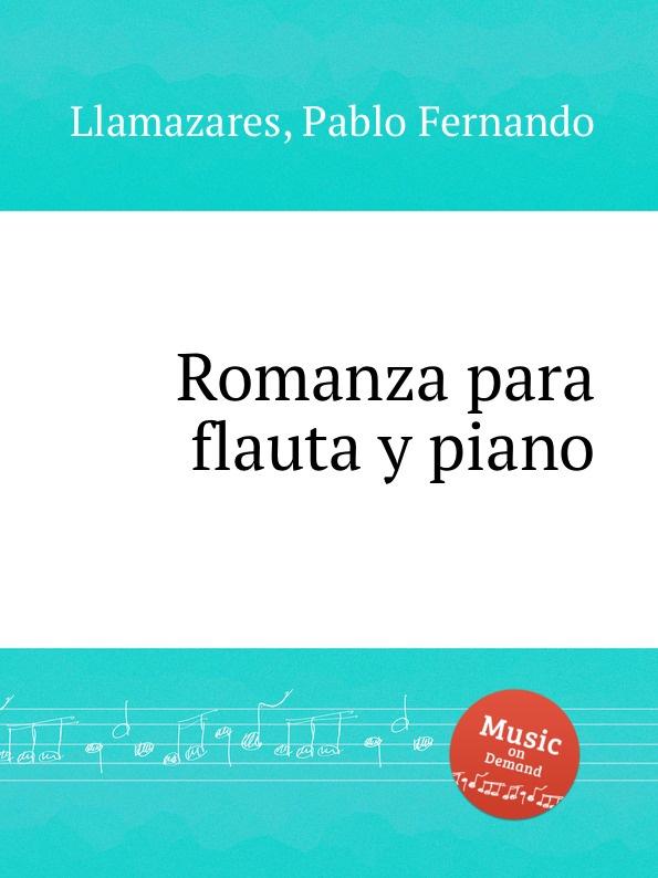 P.F. Llamazares Romanza para flauta y piano julio llamazares tanta pasion para nada