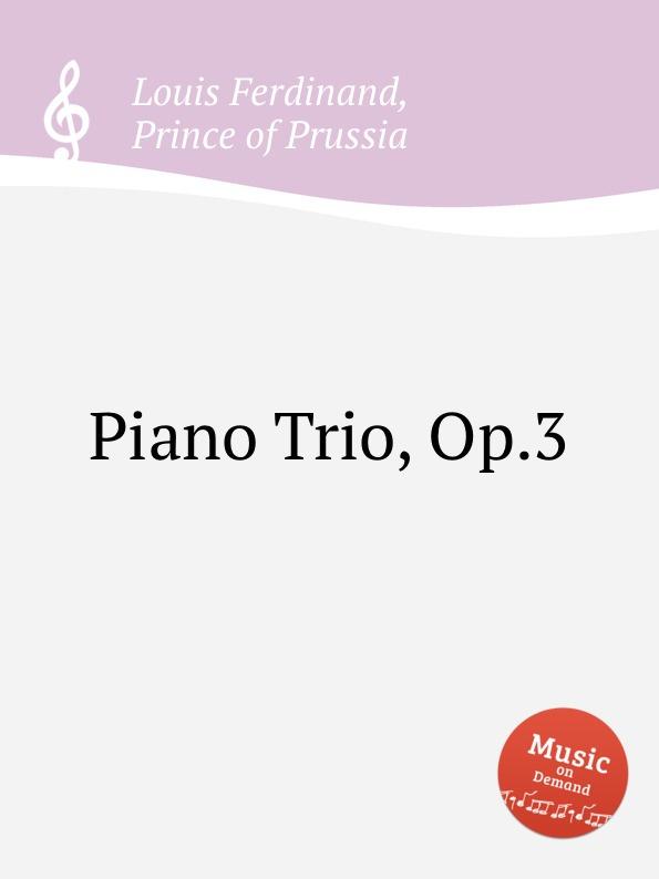 L. Ferdinand Piano Trio, Op.3 l boëllmann piano trio op 19
