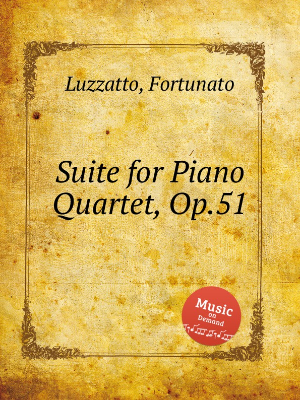 F. Luzzatto Suite for Piano Quartet, Op.51 f neruda gavotte for cello op 54