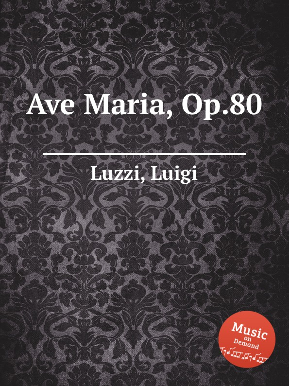 L. Luzzi Ave Maria, Op.80