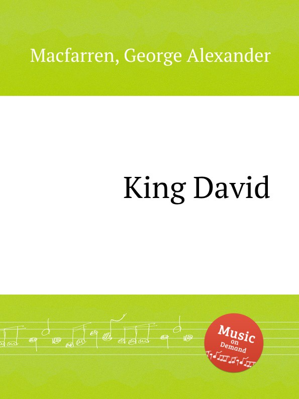G.A. Macfarren King David david ciccarelli voice acting for dummies