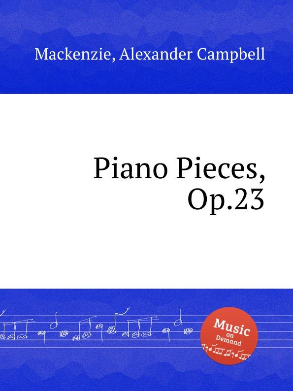 A.C. Mackenzie Piano Pieces, Op.23