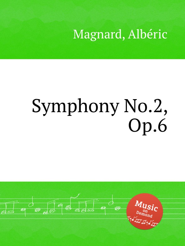 A. Magnard Symphony No.2, Op.6 недорого