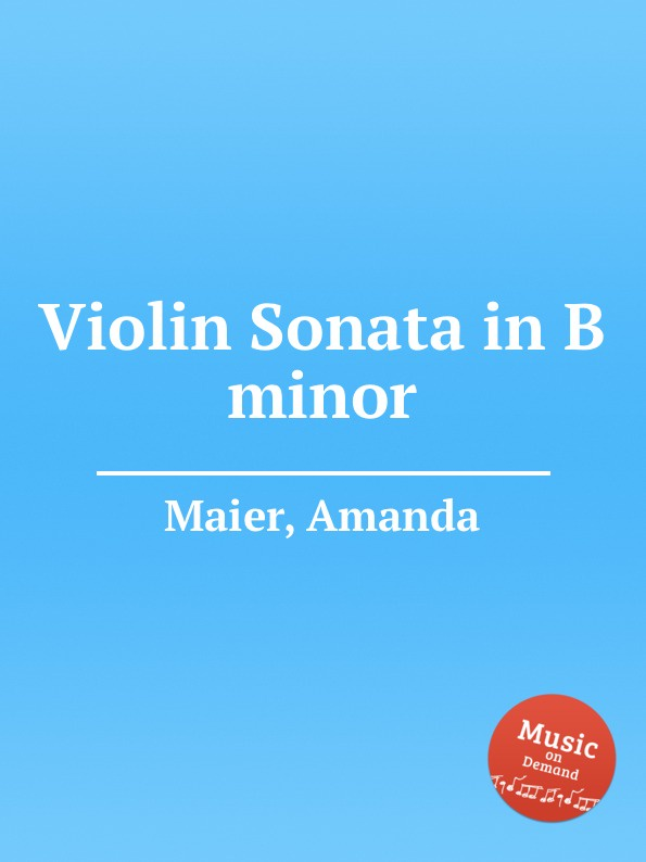 A. Maier Violin Sonata in B minor g tartini violin sonata in a minor b a12