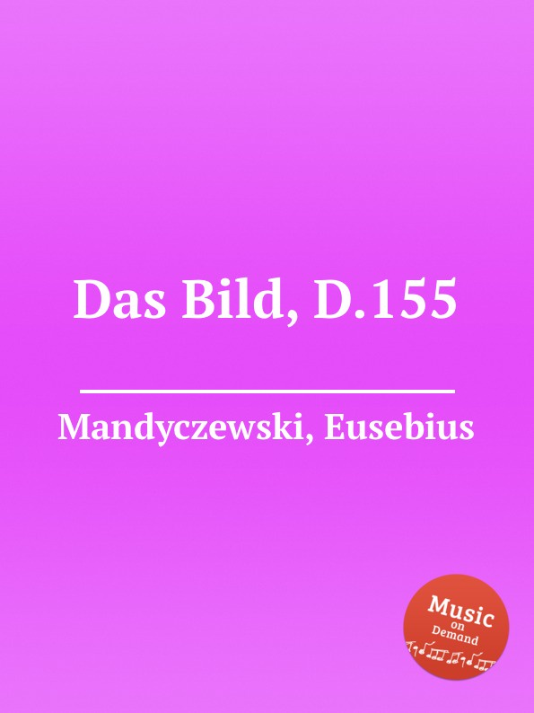 лучшая цена E. Mandyczewski Das Bild, D.155