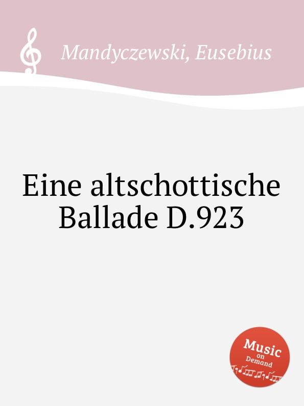 E. Mandyczewski Eine altschottische Ballade D.923