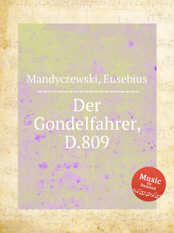 E. Mandyczewski Der Gondelfahrer, D.809