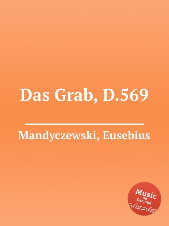 лучшая цена E. Mandyczewski Das Grab, D.569