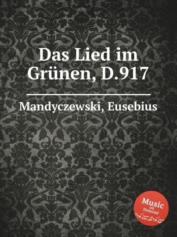 лучшая цена E. Mandyczewski Das Lied im Grunen, D.917
