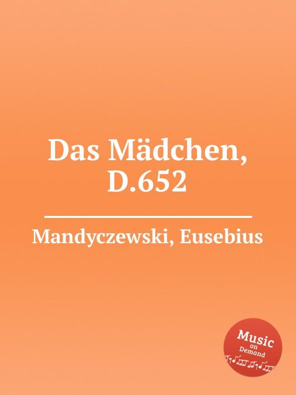 лучшая цена E. Mandyczewski Das Madchen, D.652