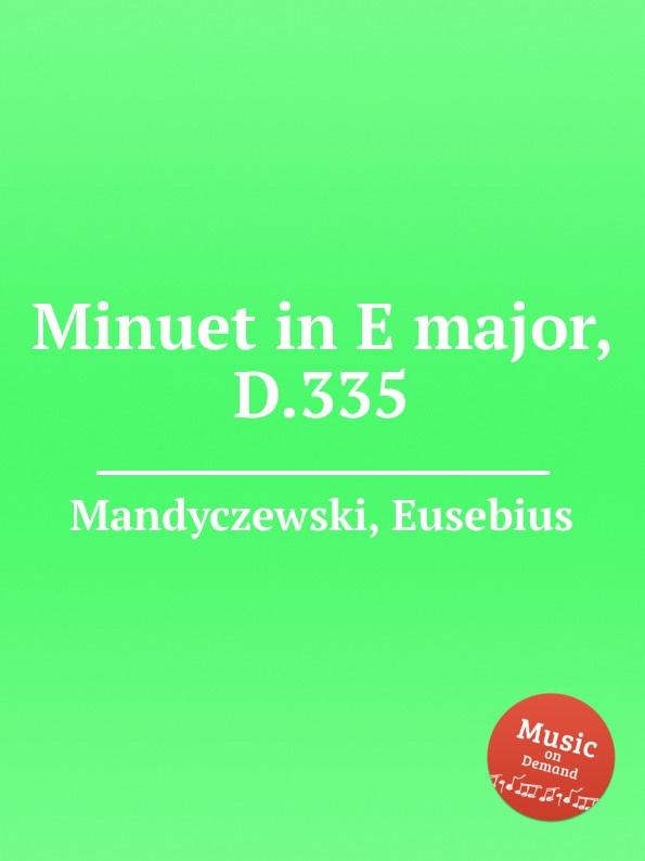 E. Mandyczewski Minuet in E major, D.335
