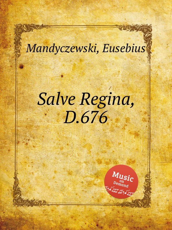 E. Mandyczewski Salve Regina, D.676 e mandyczewski salve regina d 223